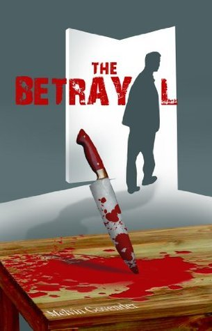 The Betrayal  by  Melvin Govender