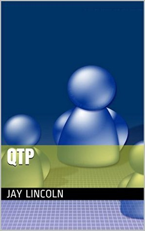 QTP  by  Jay Lincoln