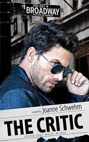 The Critic Joanne Schwehm