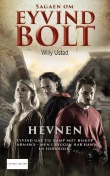 Hevnen (Sagaen om Eyvind Bolt #4) Willy Ustad