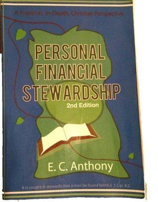Personal Financial Stewardship E.C. Anthony
