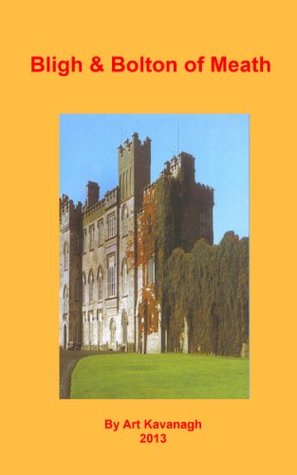 Bligh & Bolton of Meath (The Gentry & Aristocracy of Meath Book 2)  by  Art Kavanagh