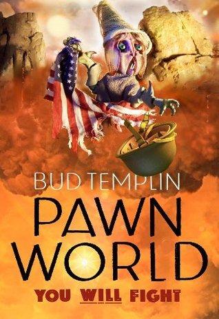 Pawnworld  by  Bud Templin