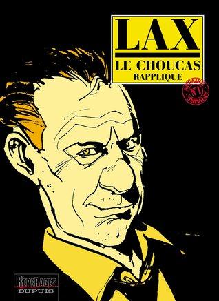 Le Choucas, Tome 1:  Le Choucas Rapplique Lax