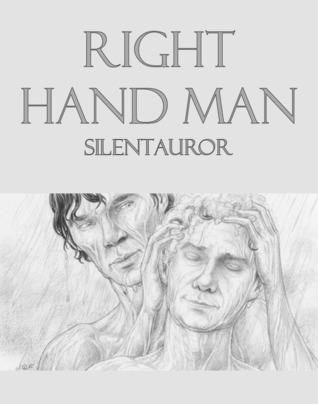 Right Hand Man silentauror