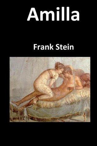 Amilla: Eine Liebe Frank Stein