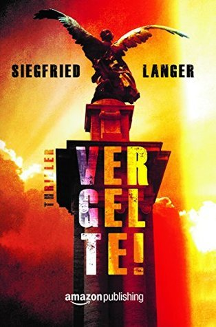Vergelte!  by  Siegfried Langer