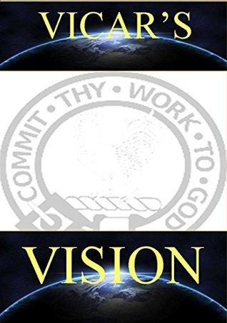 VICARS VISION: COMMIT THY WAY TO GOD  by  Johnson Mugambi Mutikwa