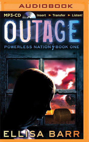 Outage (Powerless Nation #1)  by  Ellisa Barr