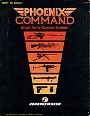 Phoenix Command : Small Arms Combat System  by  Barry Nakazono