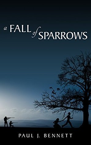 A Fall of Sparrows  by  Paul J. Bennett