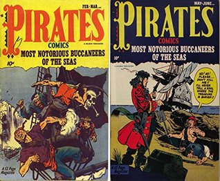 Pirates Comics. Issues 1 and 2. Most notorious buccaneers of the seas. Golden Age Digital Comics Action and Adventure. Golden Age Adventure Comics