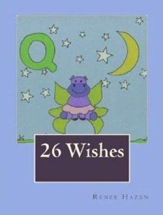 26 Wishes Renee Hazen