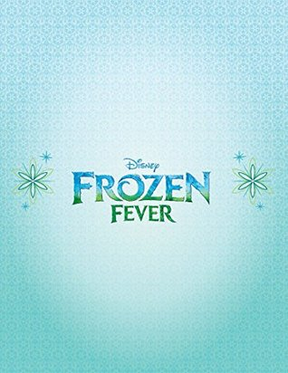 Frozen Fever Junior Novel Walt Disney Company