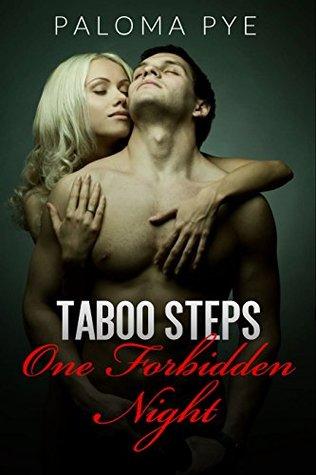 Taboo Steps: One Forbidden Night  by  Paloma Pye