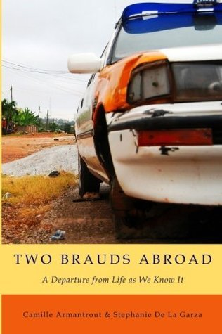 Two Brauds Abroad Camille Armantrout