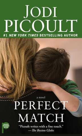 Perfect Match: A Novel Jodi Picoult