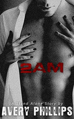 2AM  by  Avery Phillips