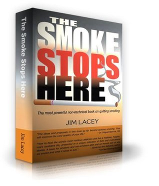 The Smoke Stops Here Jim Lacey
