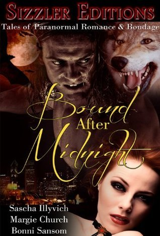 BOUND AFTER MIDNIGHT: PARANORMAL ROMANCE  by  Margie Church