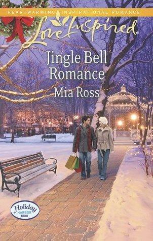 Jingle Bell Romance (Holiday Harbor #2)  by  Mia Ross
