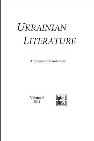 Ukrainian Literature. A Journal of Translations. Volume 3 Maxim Tarnawsky