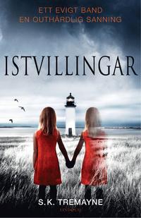 Istvillingar  by  S.K. Tremayne