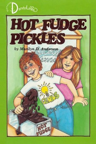 Hot Fudge Pickles (Pickles Stories Book 1)  by  Marilyn D. Anderson