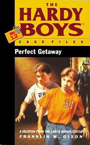 Perfect getaway.  by  Franklin W. Dixon