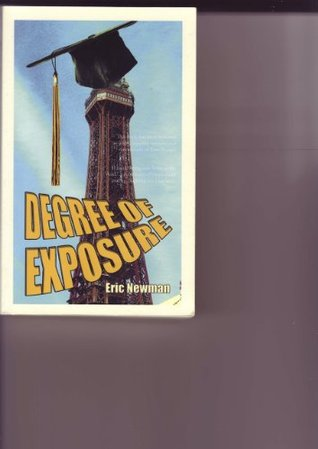 Degree of Exposure  by  Eric Newman