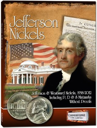 Jefferson Nickels Album, 1938-2012 P&D  by  Staff of Zyrus Press