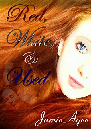 Red, White, & Used Jamie Agee