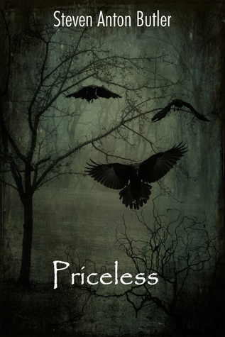 Priceless  by  Steven Anton Butler