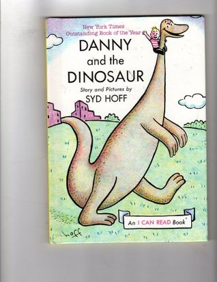 Danny And The Dinosaur (I Can Read Book)  by  Sid Hoff