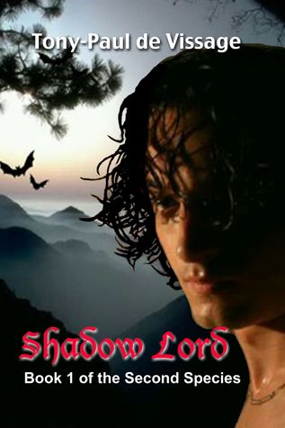 Shadow Lord   (The Second Species, #1) Tony-Paul de Vissage