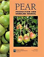 Pear Production and Handling Manual  by  Elizabeth J. Mitcham