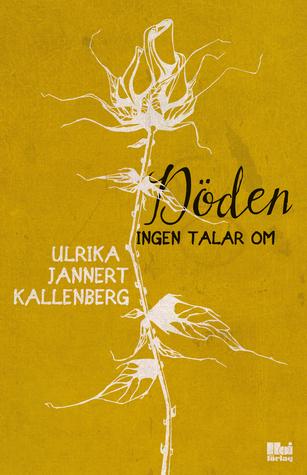 Döden ingen talar om Ulrika Jannert Kallenberg