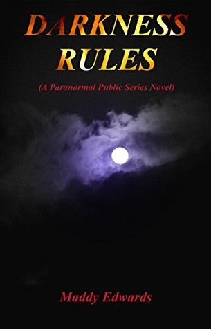 Darkness Rules Maddy Edwards