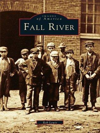 Fall River Rob  Lewis