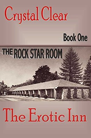 The Erotic Inn: The Rock Star Room crystal clear