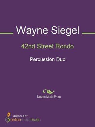 42nd Street Rondo - Score Wayne Siegel