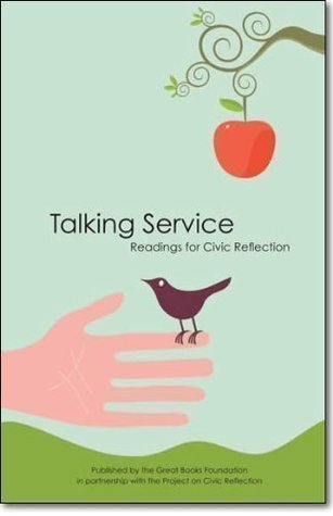 Talking Service: Readings For Civic Reflection  by  Adam Davis