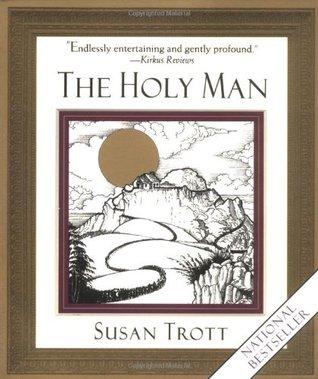 The Holy Woman Susan Trott