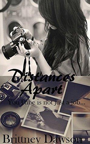 Distances Apart  by  Brittney Dawson