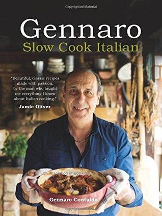 Gennaro Slow Cook Italian  by  Gennaro Contaldo