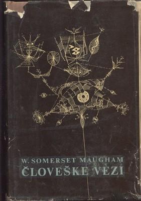 Človeške vezi  by  W. Somerset Maugham