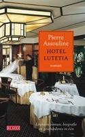 Hotel Lutetia  by  Pierre Assouline