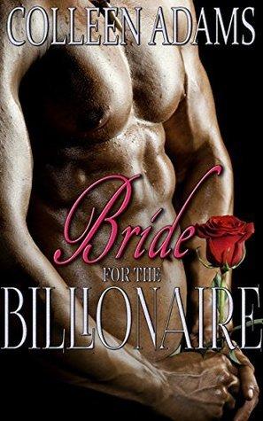 Bride for the Billionaire Colleen Adams