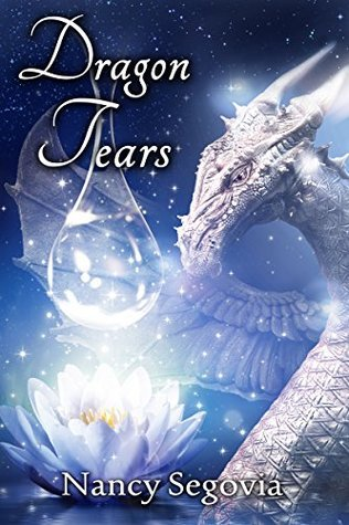 Dragon Tears  by  Nancy Segovia