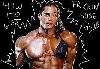 How To Get Frickin Huge Guns: Oh yeah, and do it without steroids  by  P. Claybrook